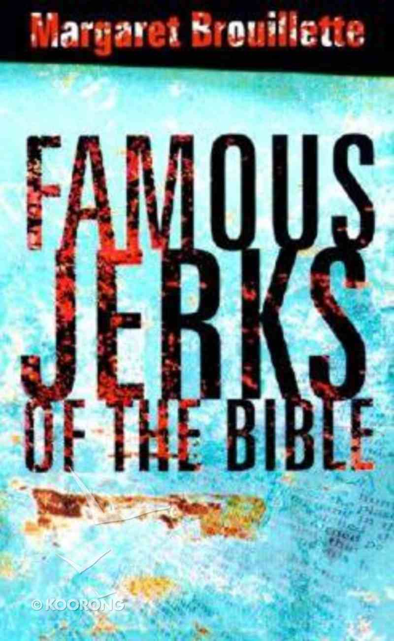 Famous Jerks of the Bible Paperback