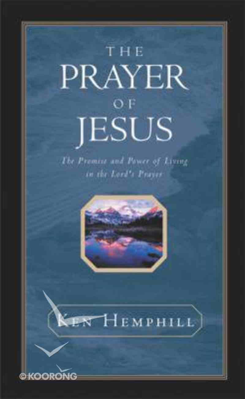 The Prayer of Jesus Hardback
