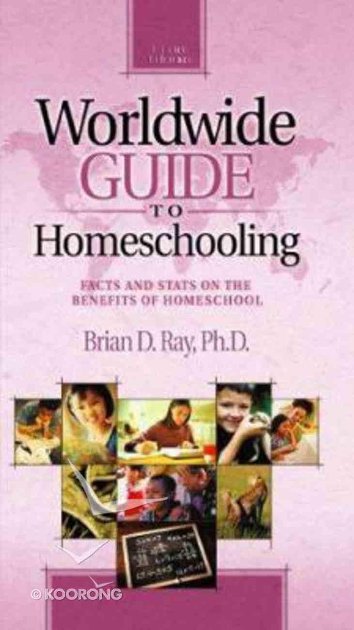 Worldwide Guide to Homeschooling Paperback