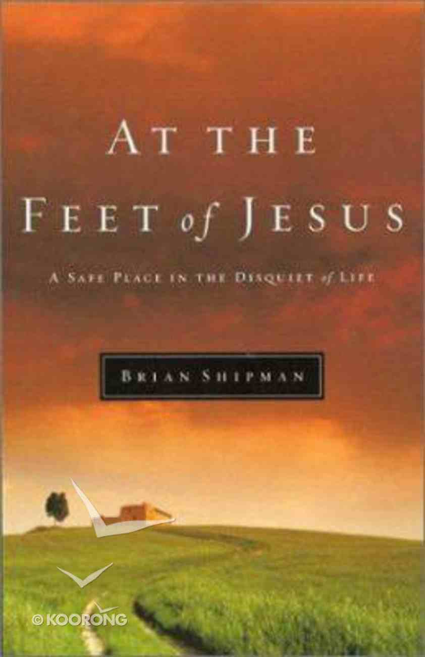 At the Feet of Jesus Paperback