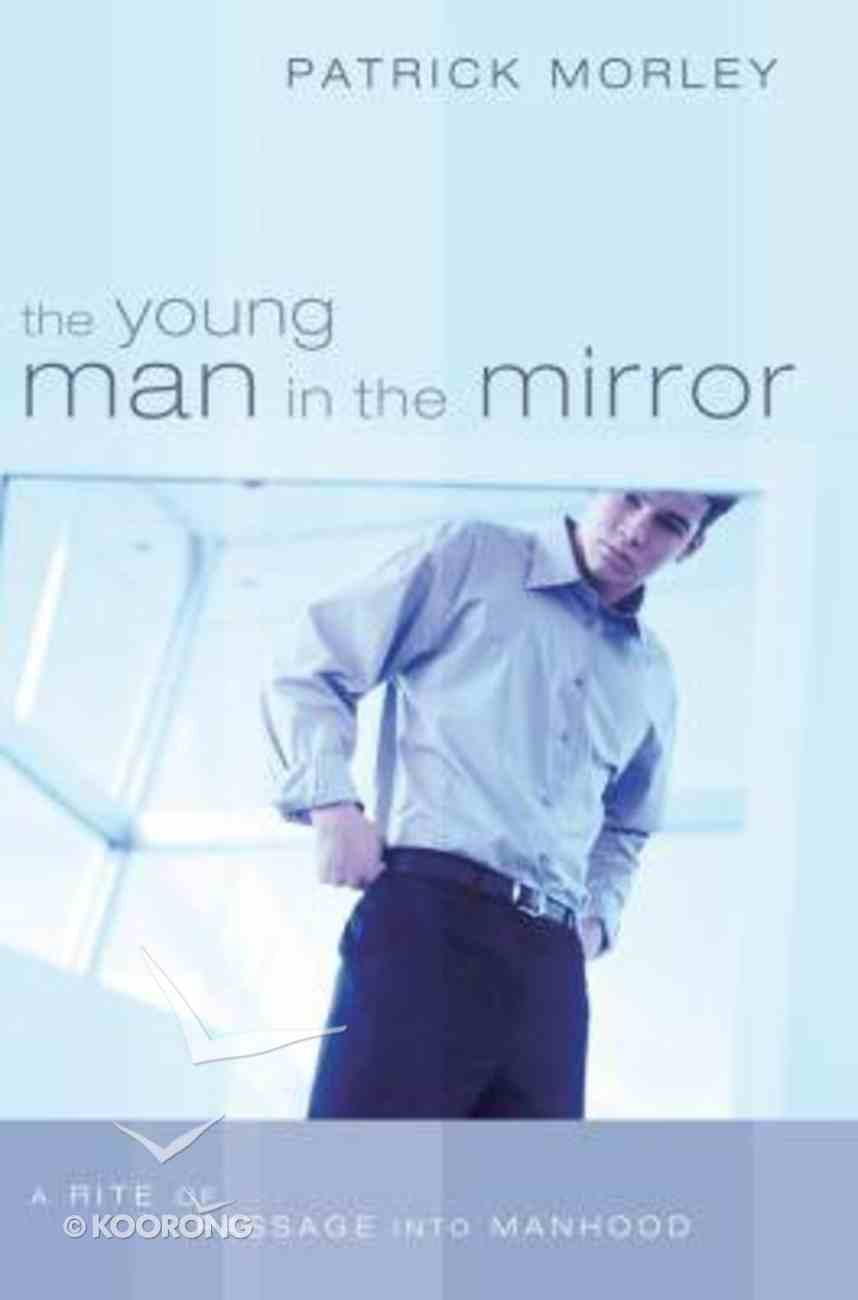 The Young Man in the Mirror Paperback