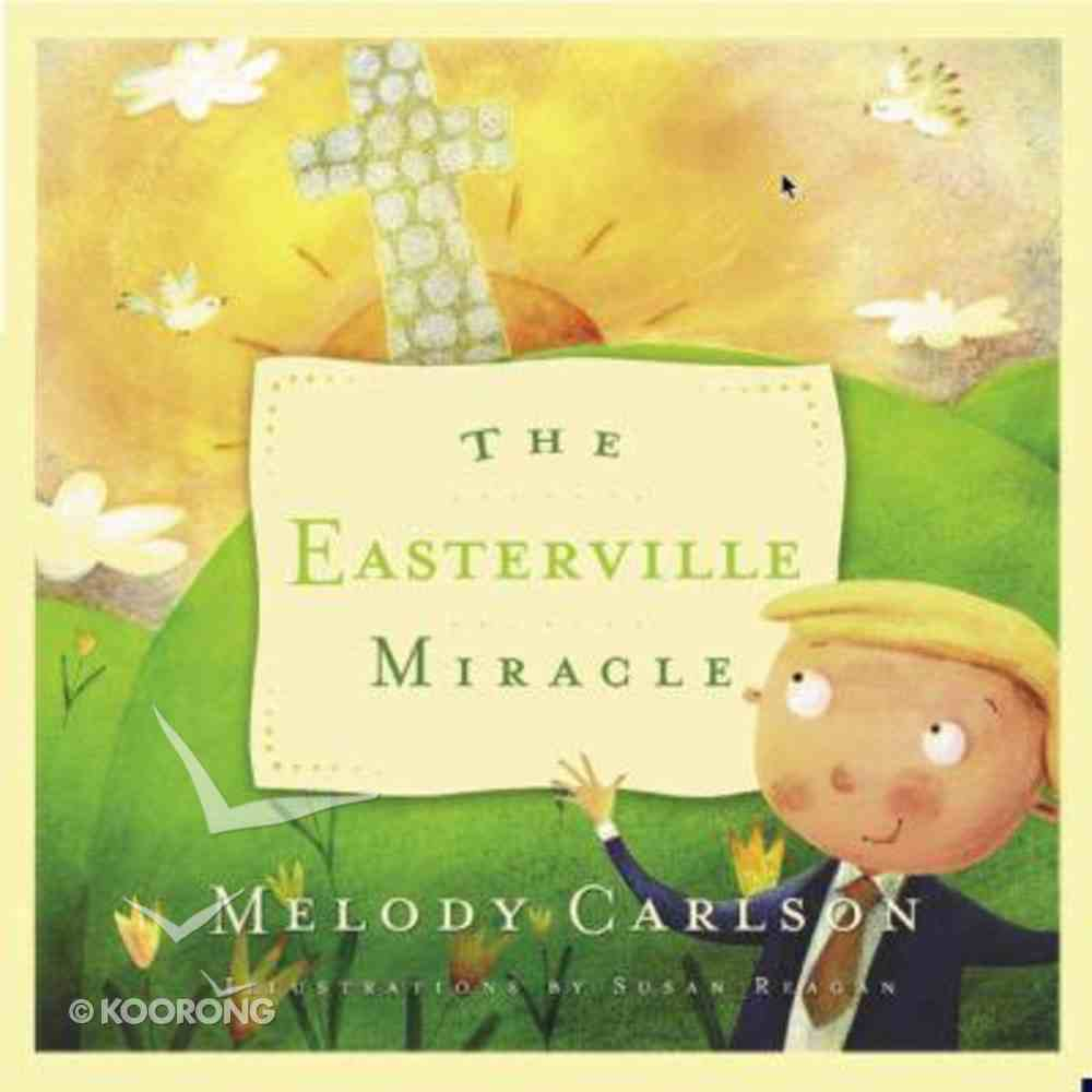 The Easterville Miracle Hardback