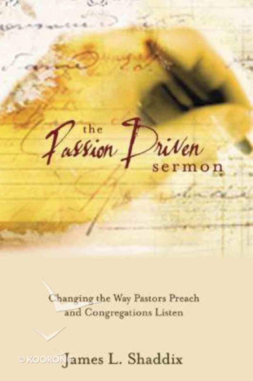 The Passion Driven Sermon Hardback