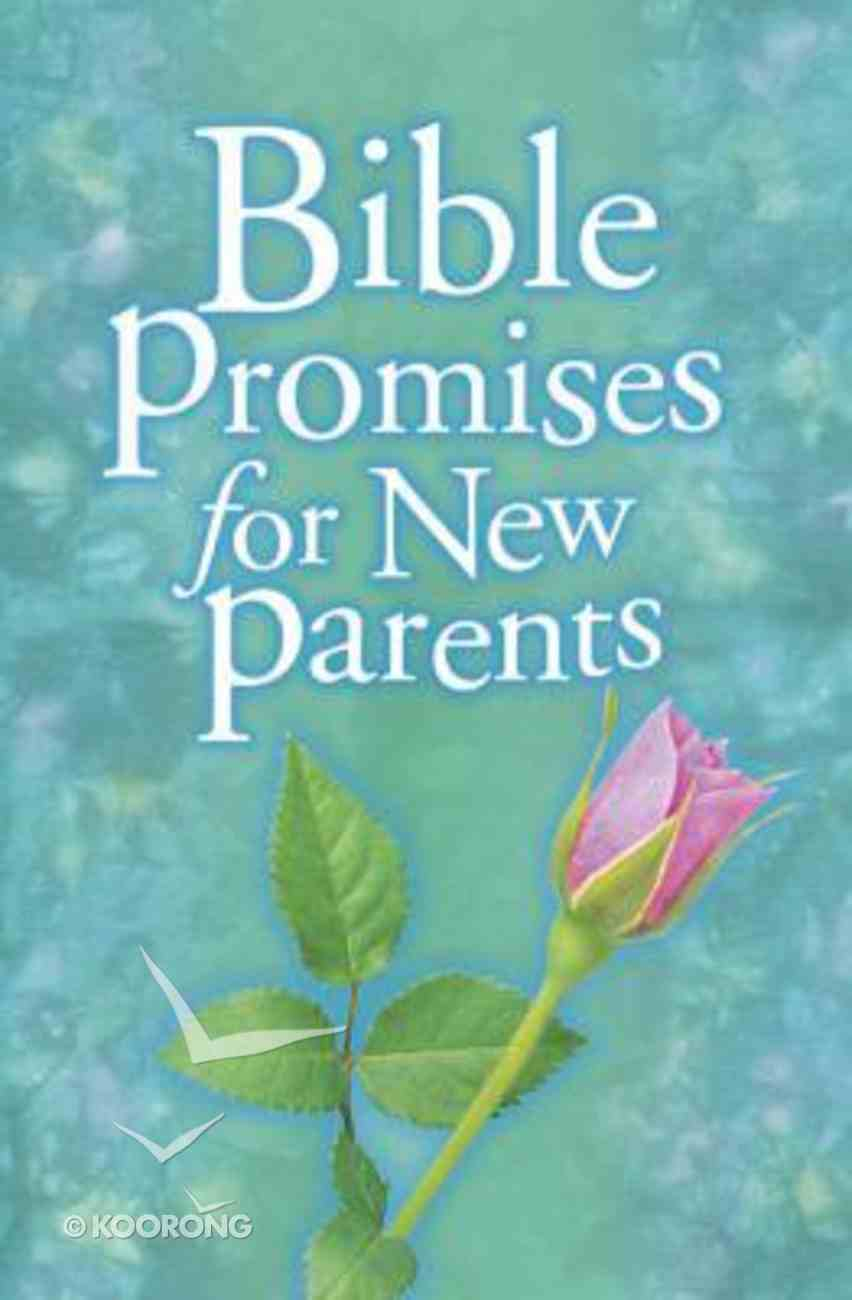 Bible Promises For New Parents Paperback