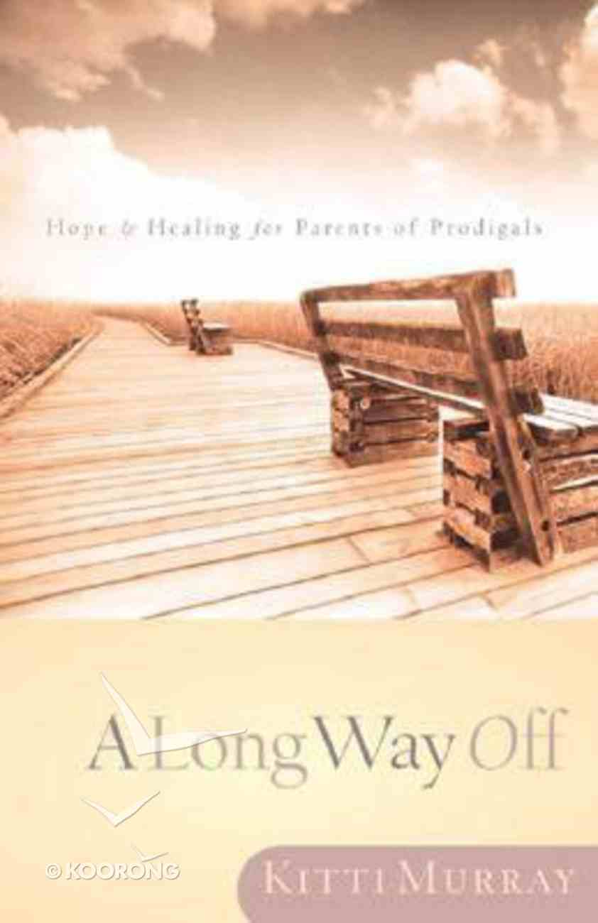 A Long Way Off Paperback