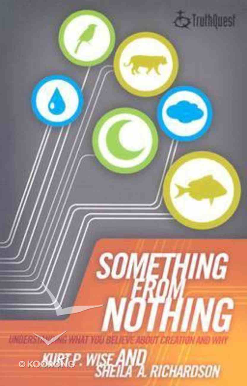 Something From Nothing (Truthquest Series) Paperback