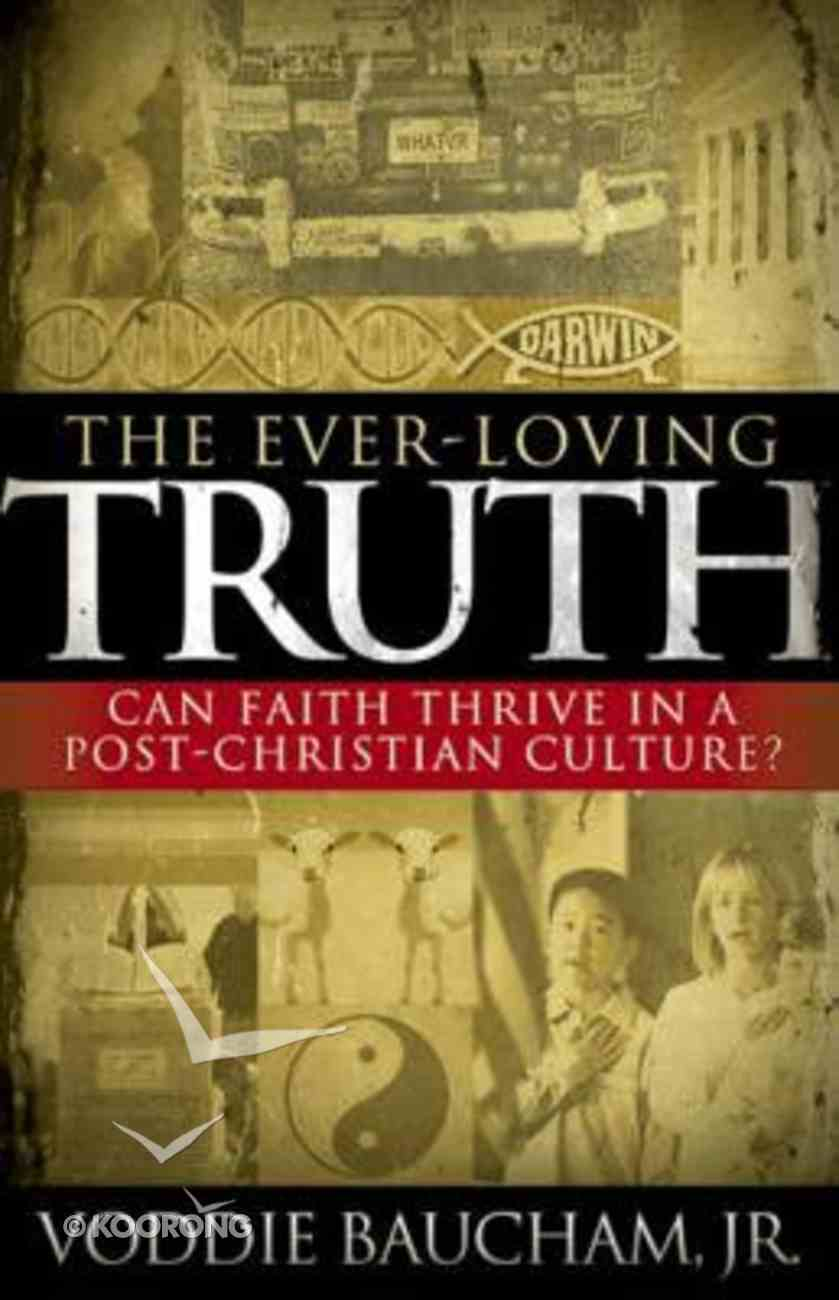 The Ever-Loving Truth Paperback