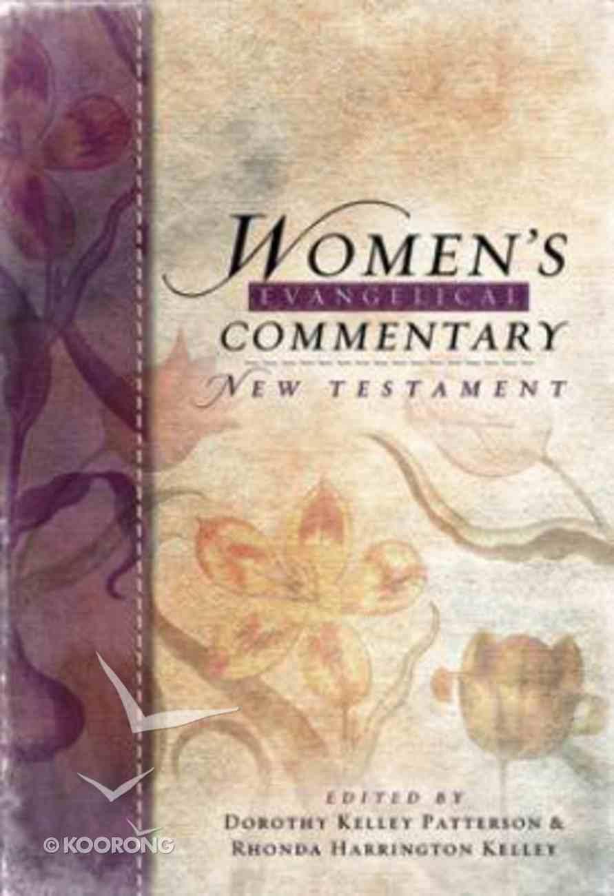 New Testament (Women's Evangelical Commentary Series) Hardback