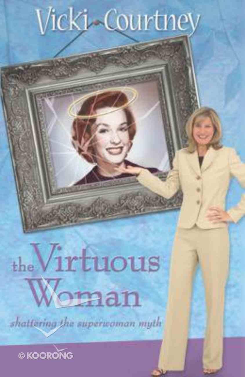 The Virtuous Woman Hardback