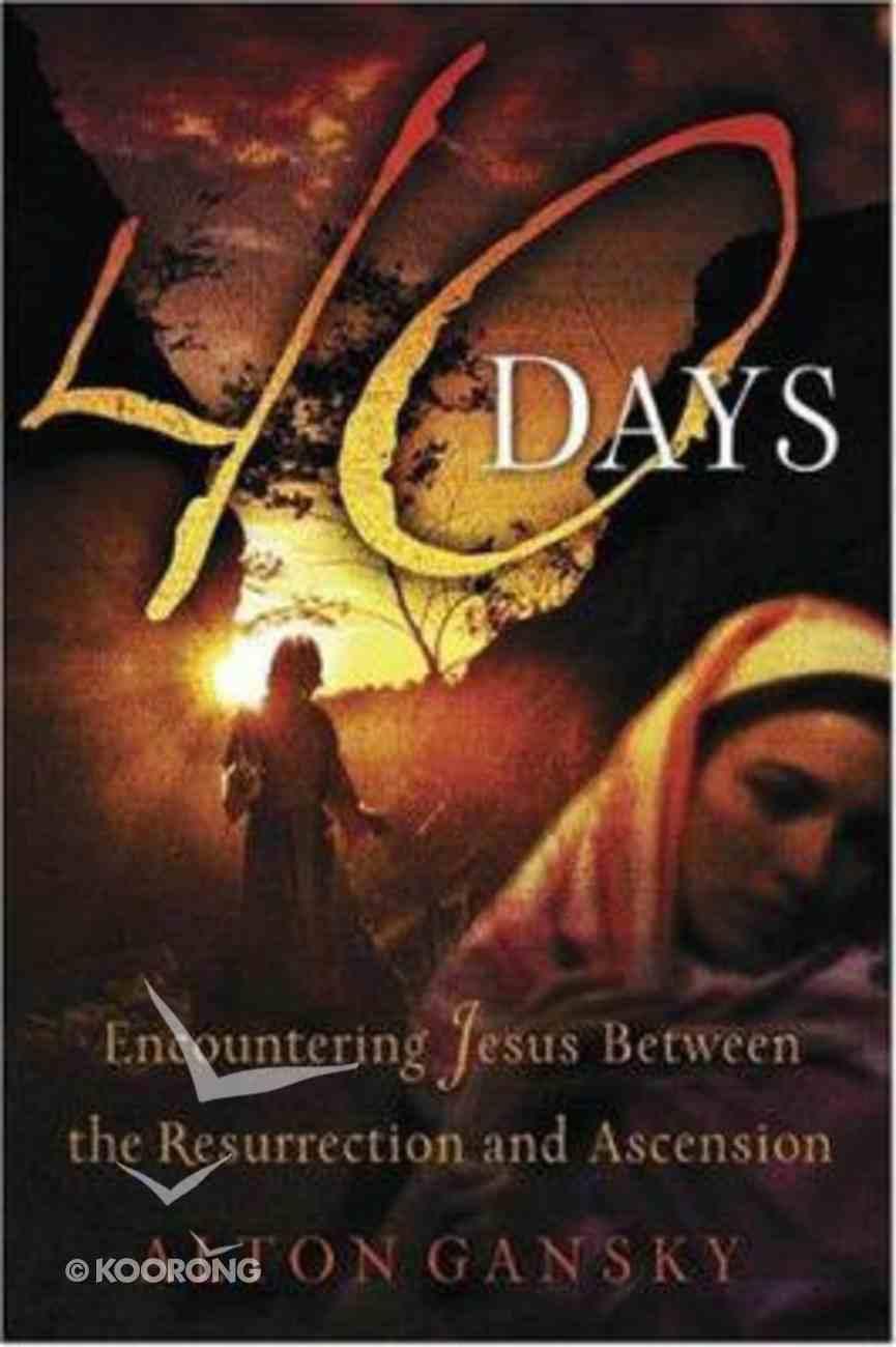 40 Days Paperback