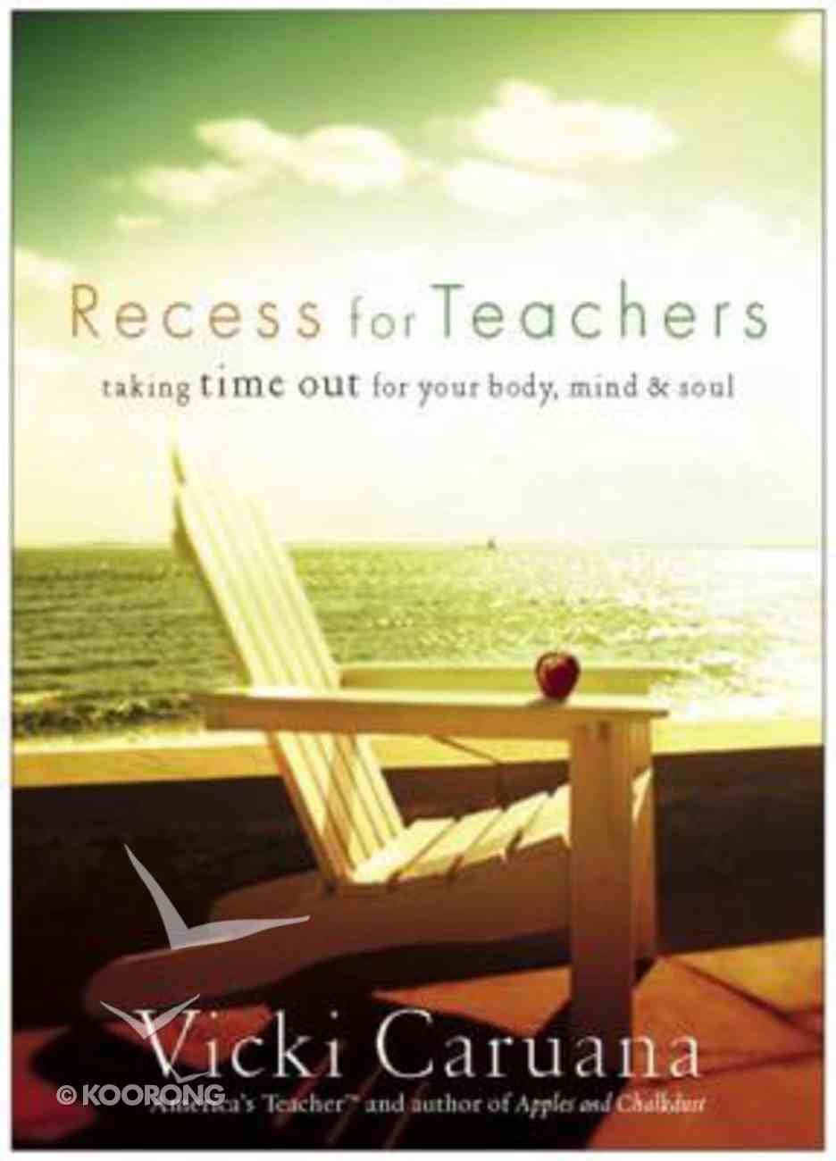 Recess For Teachers Hardback