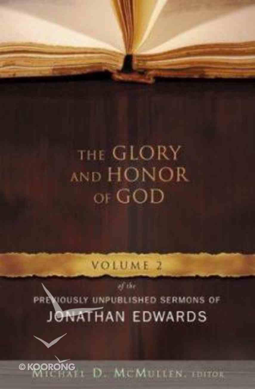 The Glory and Honor of God Hardback