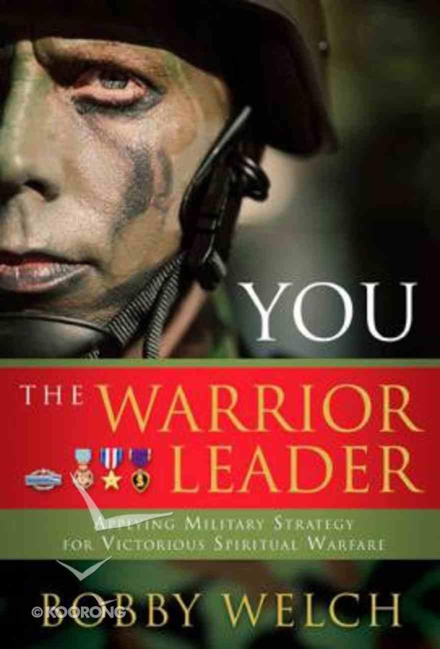 You, the Warrior Leader Hardback