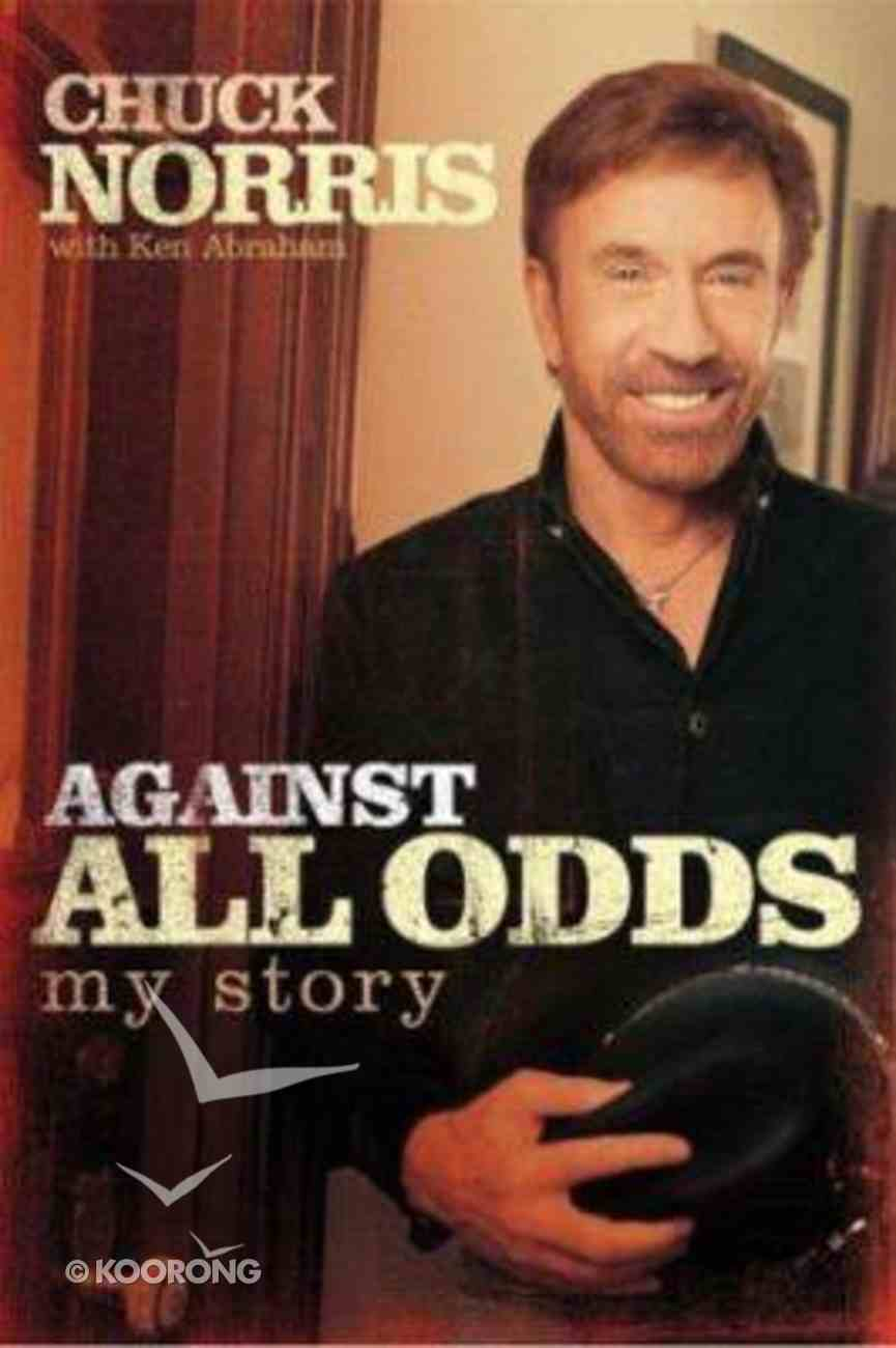Against All Odds: My Story Hardback