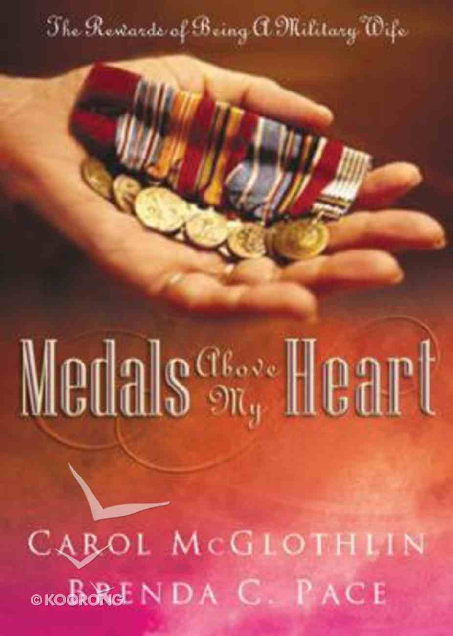 Medals Above My Heart Hardback