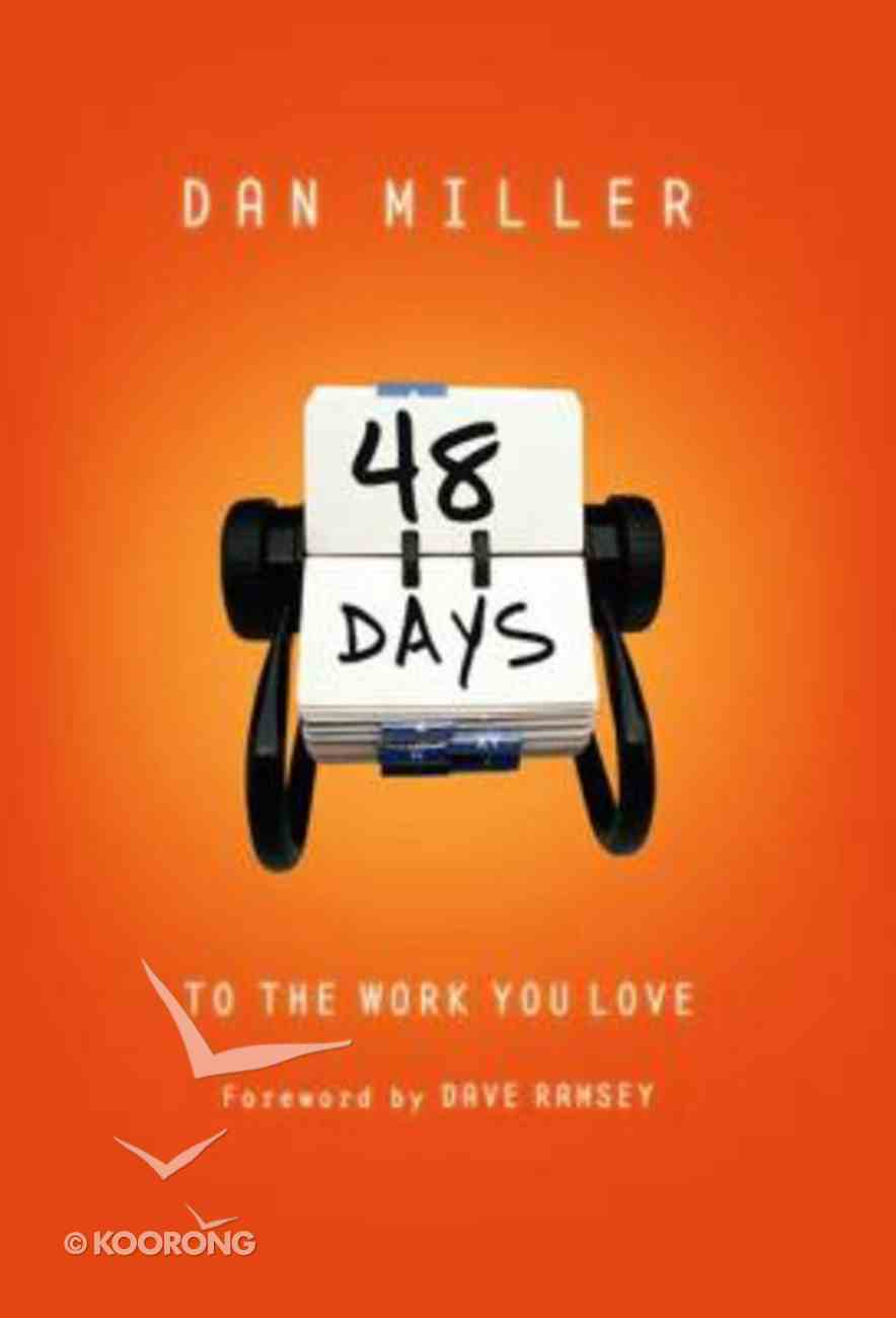 48 Days to the Work You Love Hardback