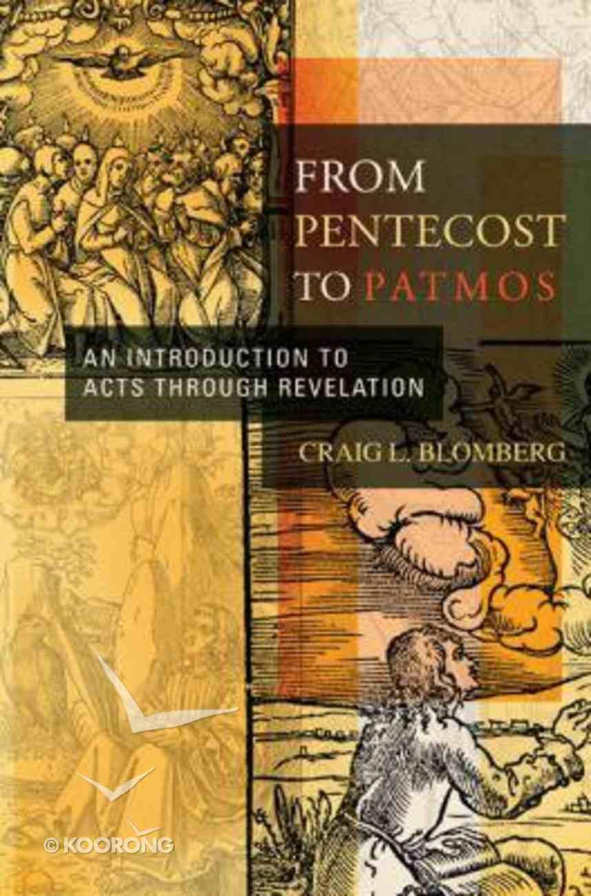 From Pentecost to Patmos Hardback