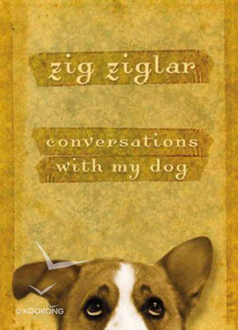 Conversations With My Dog Hardback