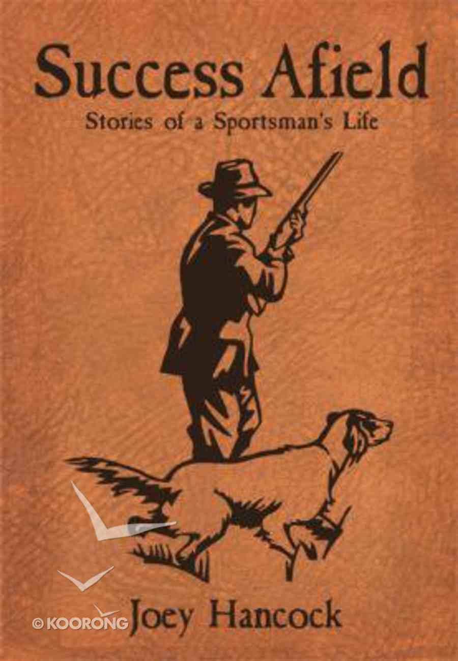 Success Afield Paperback
