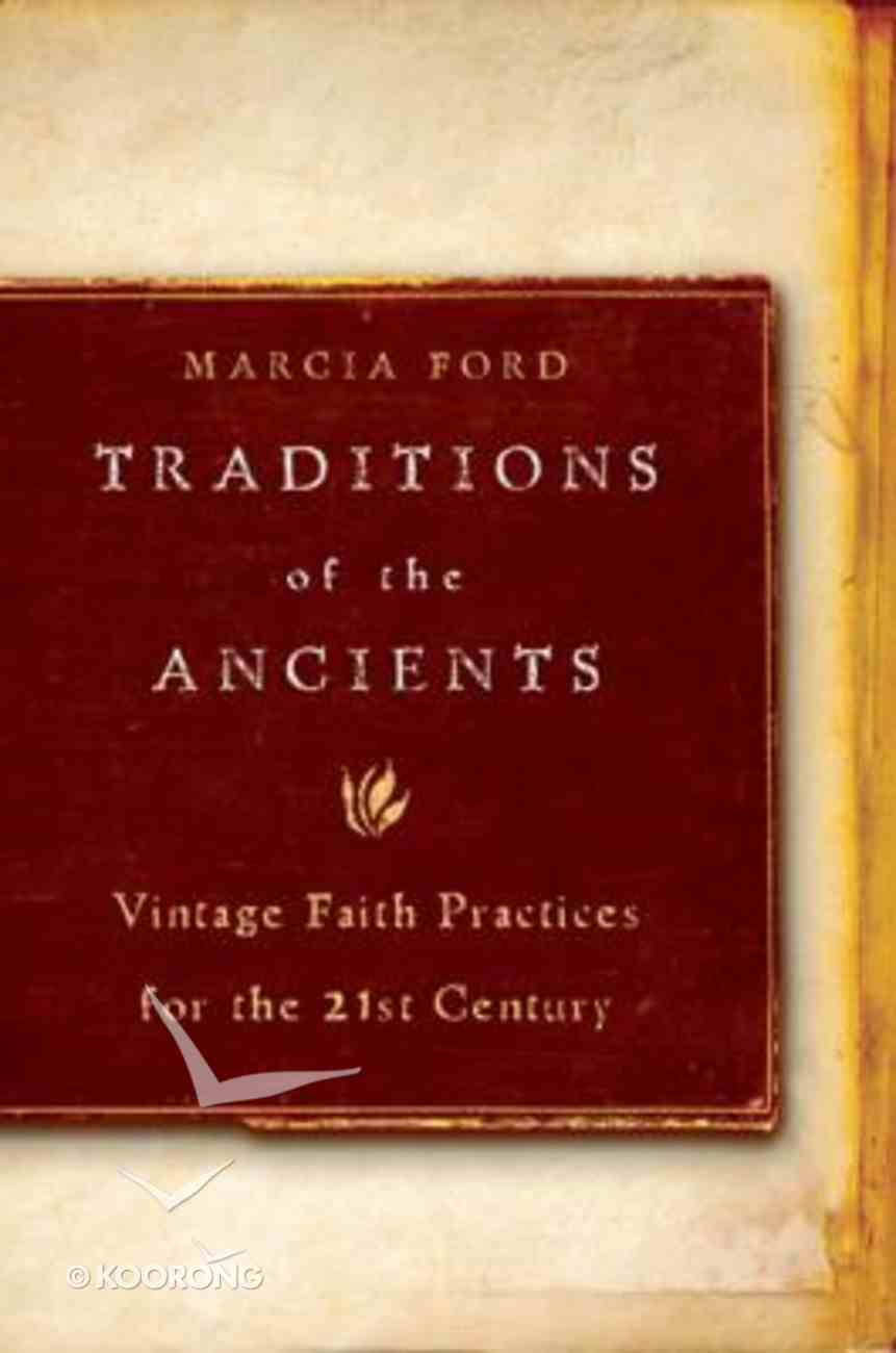 Traditions of the Ancients Paperback