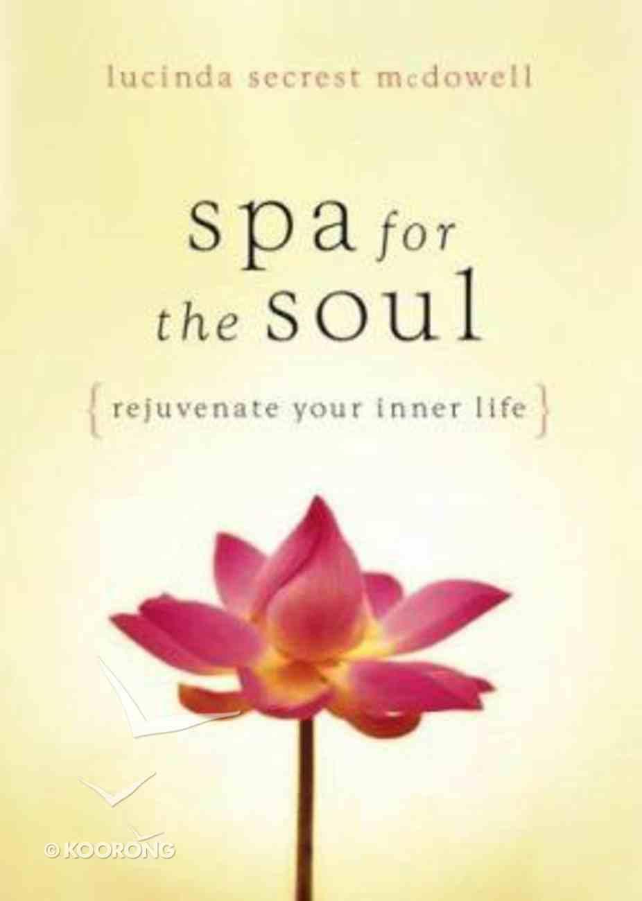 Spa For the Soul Hardback