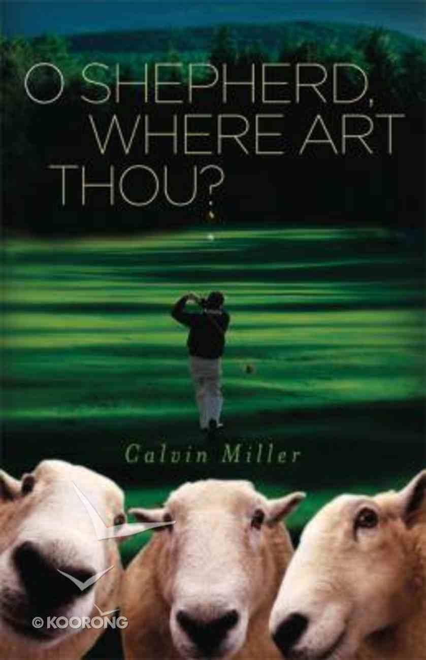 O Shepherd Where Art Thou? Hardback