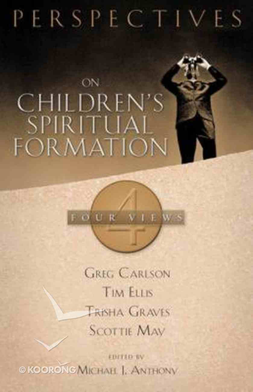 Perspectives on Children's Spiritual Formation Paperback