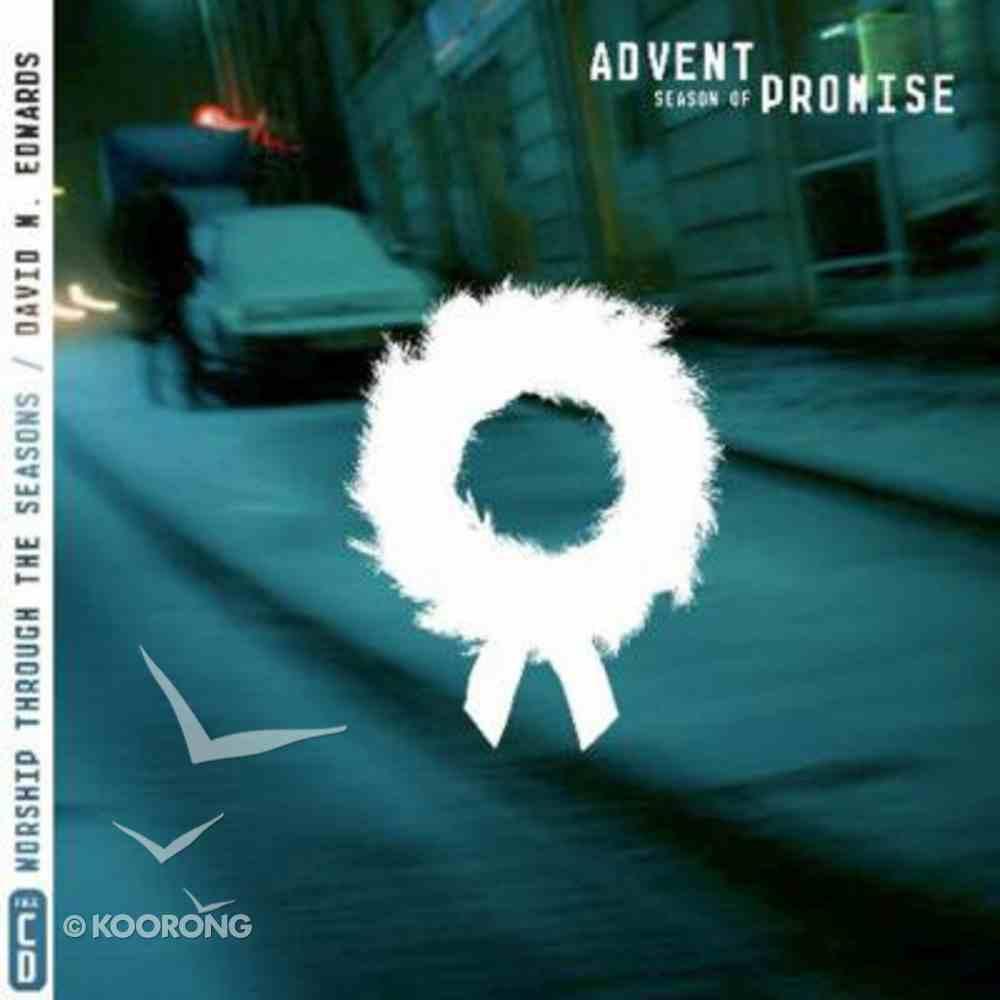 The Season of Promise - Advent (Through The Seasons Series) Hardback