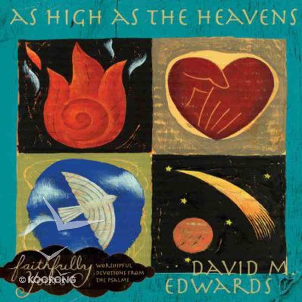 As High as the Heavens (Faithfully Yours Series) Hardback