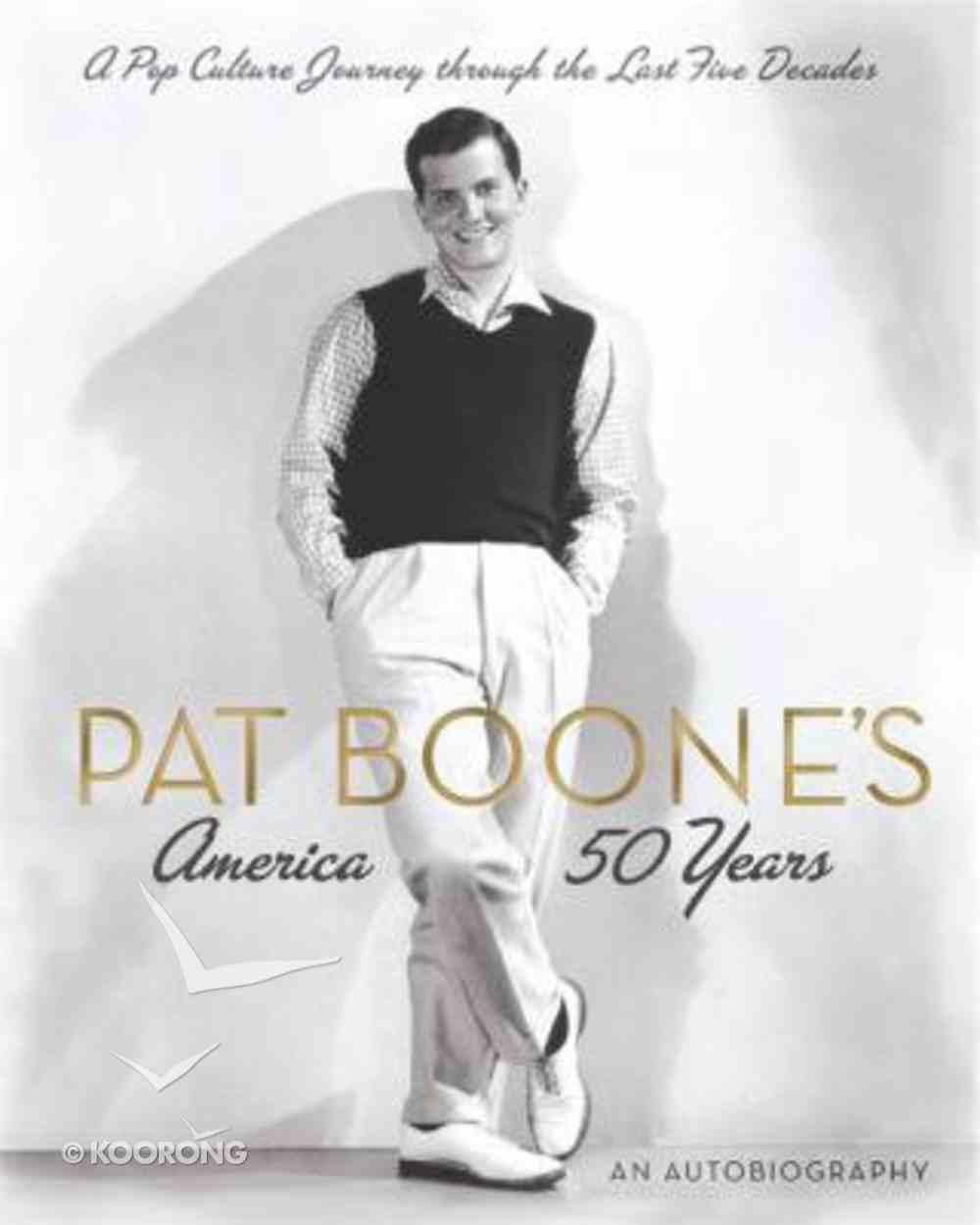 Pat Boone's America Hardback