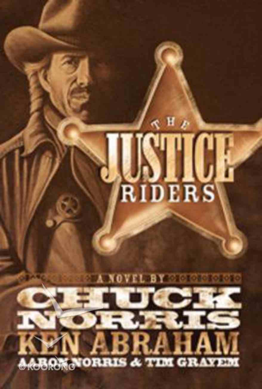 The Justice Riders (#01 in Justice Riders Series) Paperback