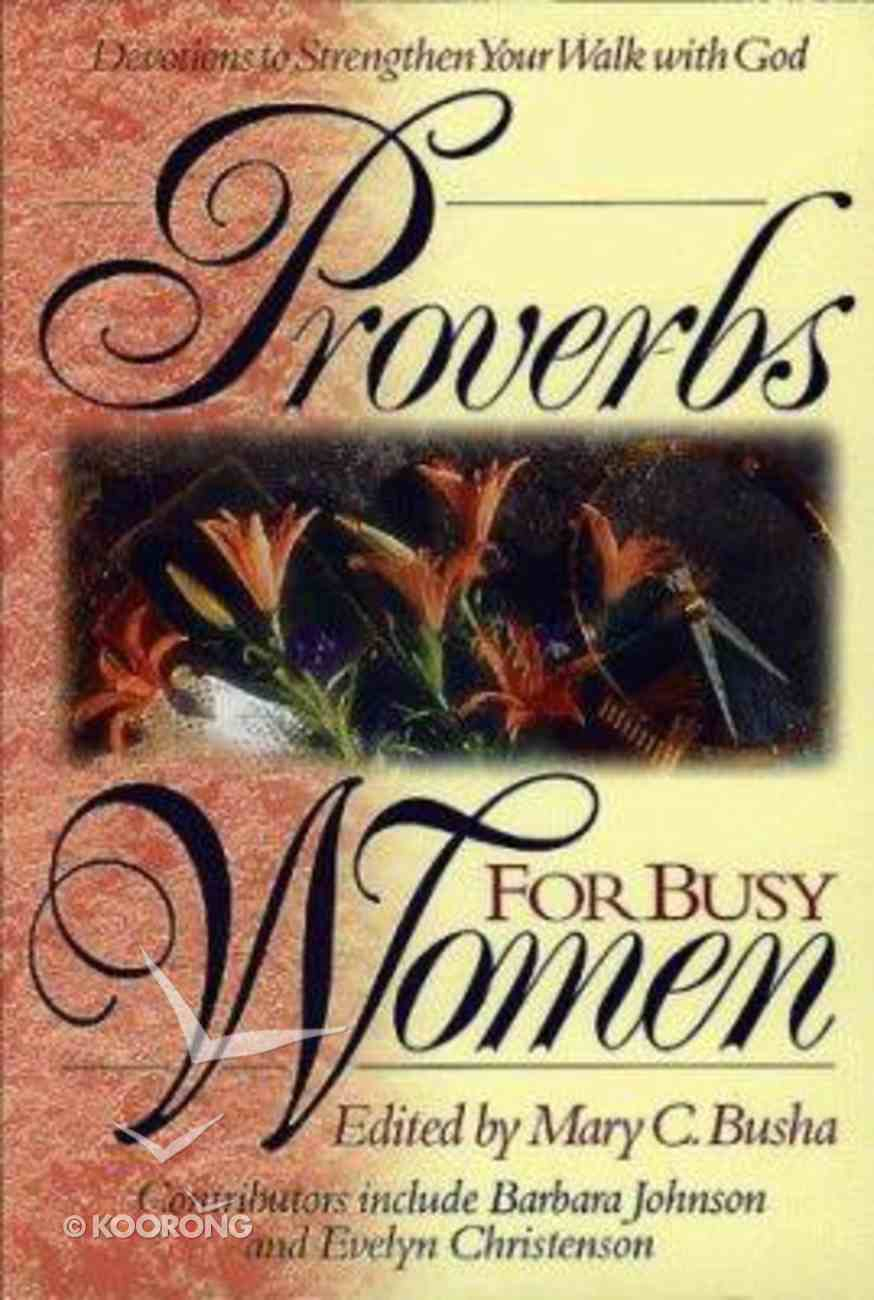 Proverbs For Busy Women Paperback