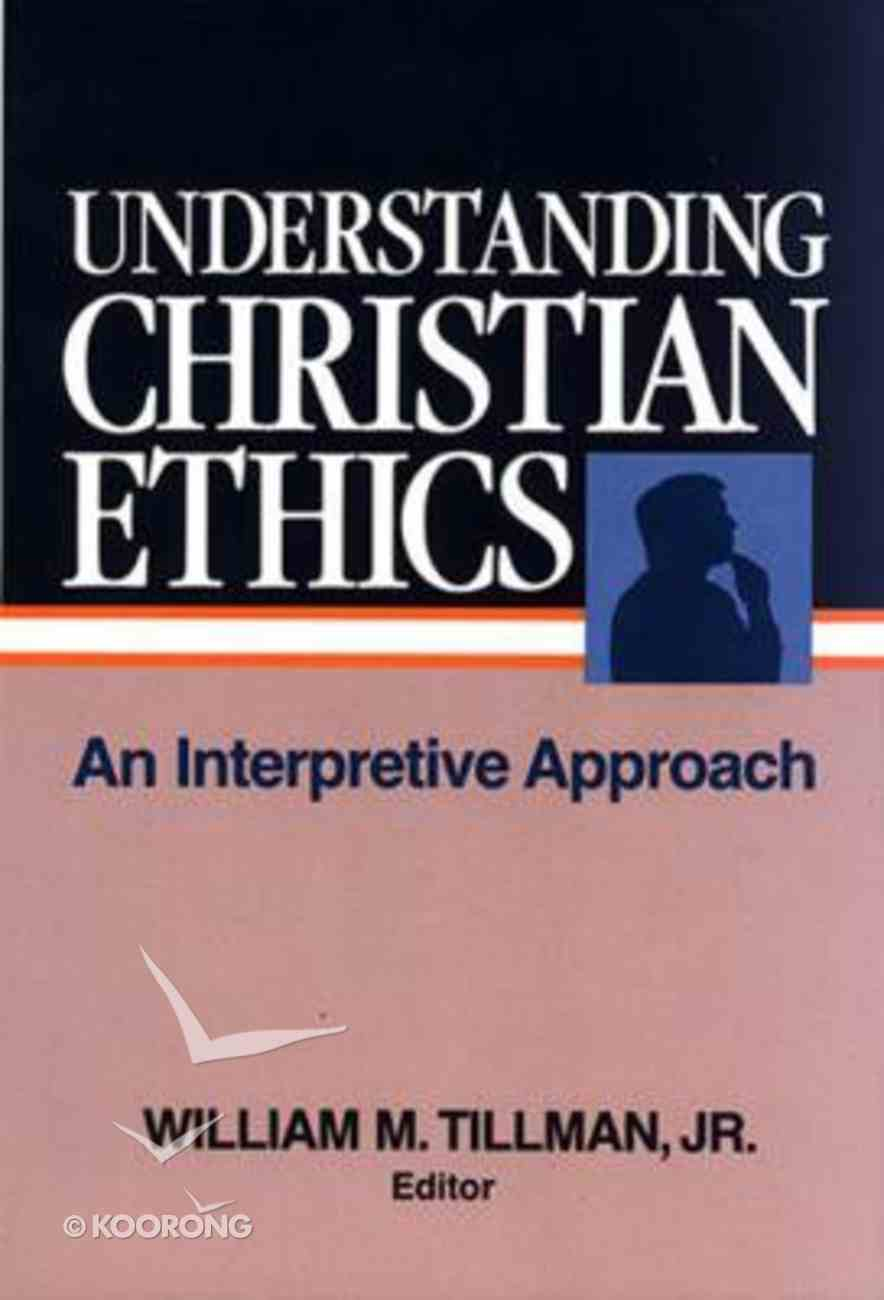 Understanding Christian Ethics Paperback
