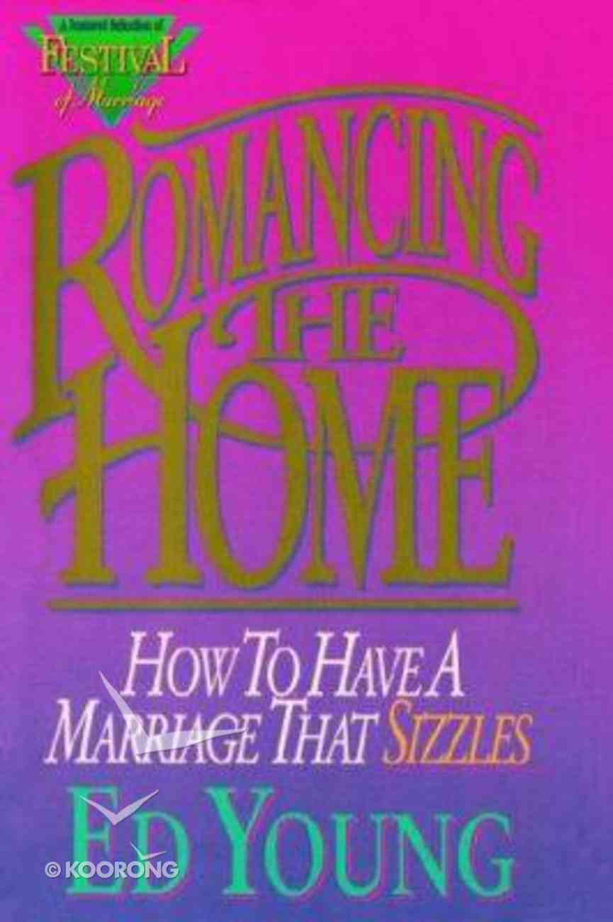 Romancing the Home Paperback