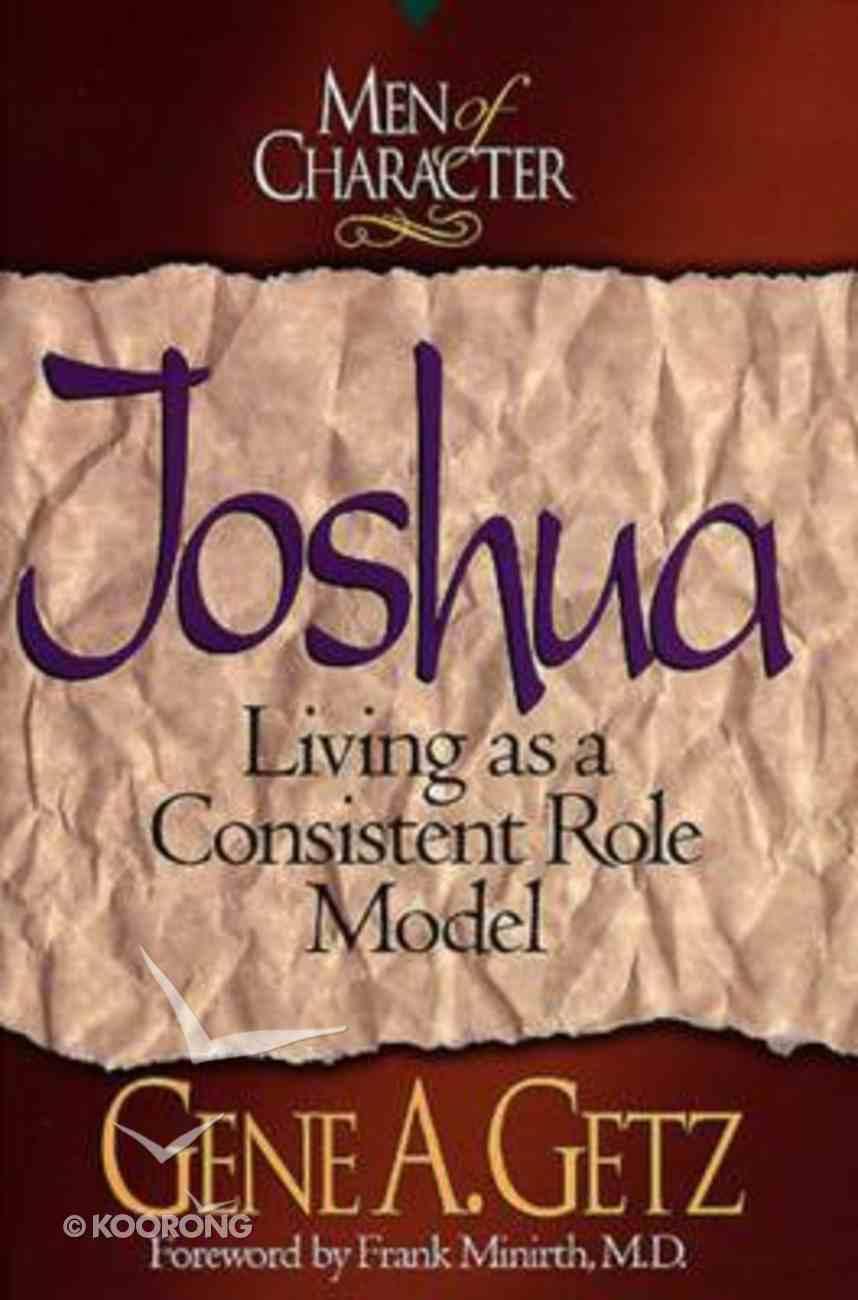 Joshua (Men Of Character Series) Paperback
