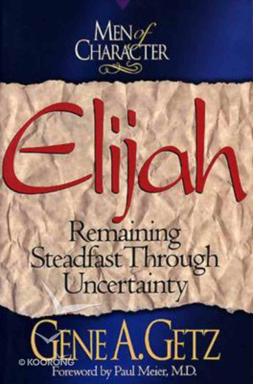 Elijah (Men Of Character Series) Paperback