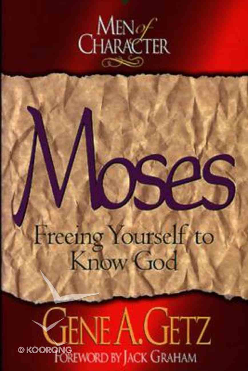Moses (Men Of Character Series) Paperback