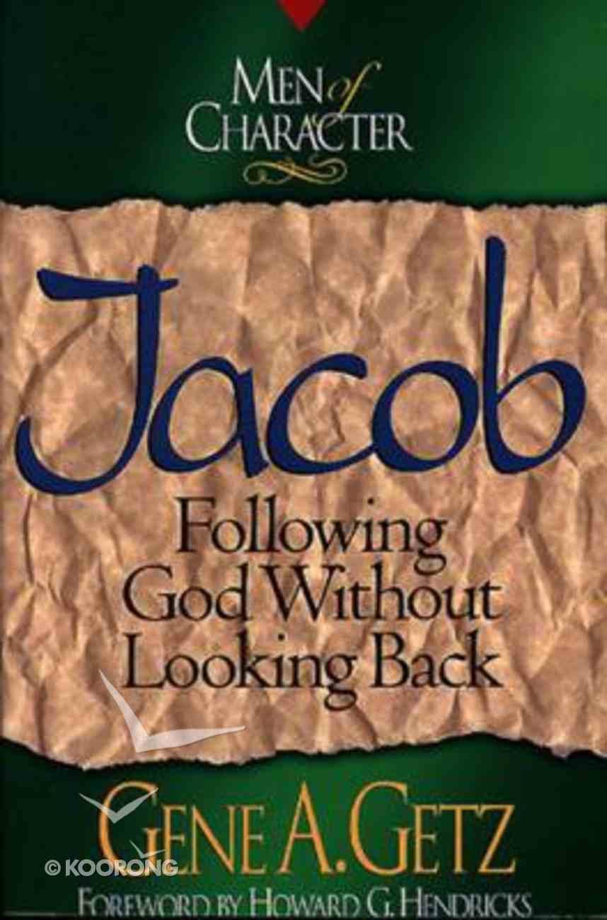 Jacob (Men Of Character Series) Paperback