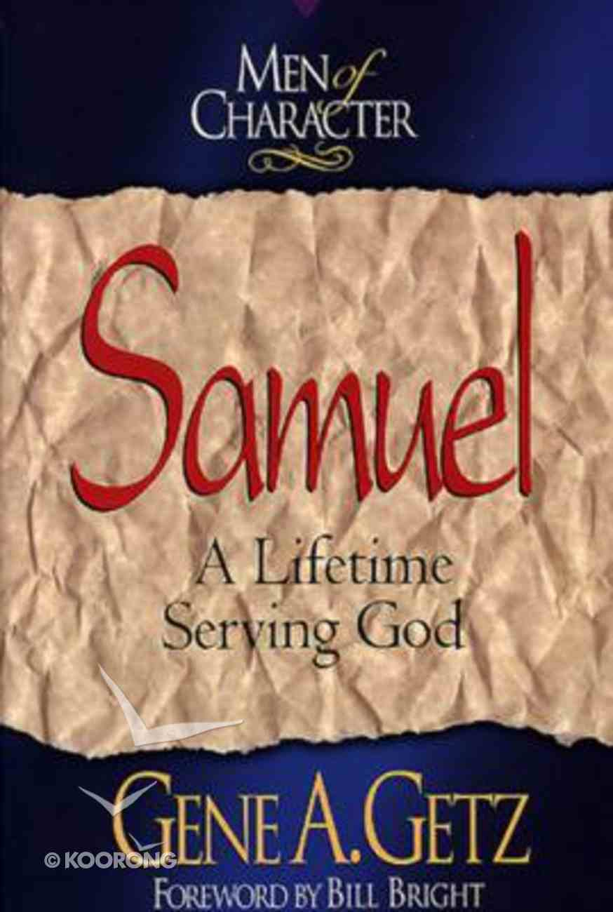Samuel (Men Of Character Series) Paperback