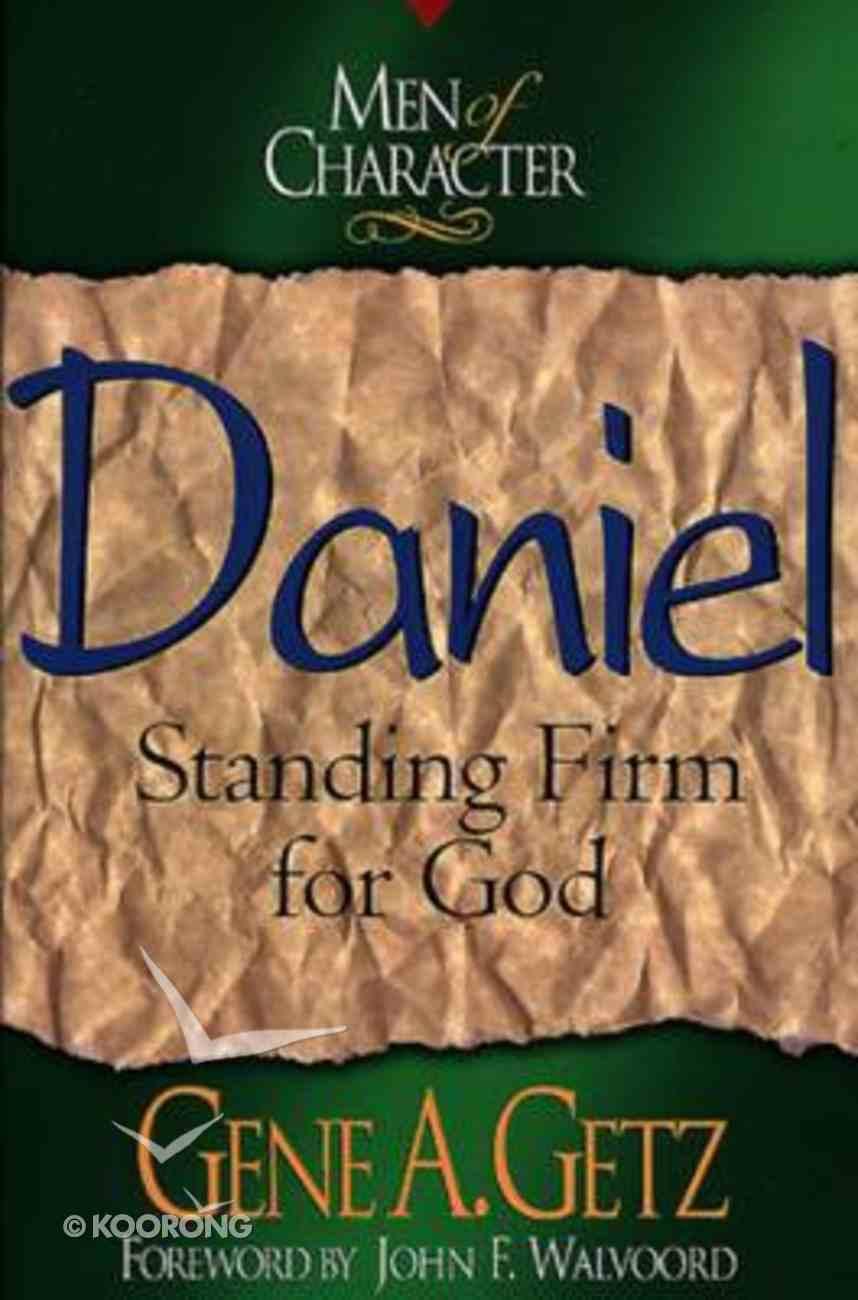 Daniel (Men Of Character Series) Paperback