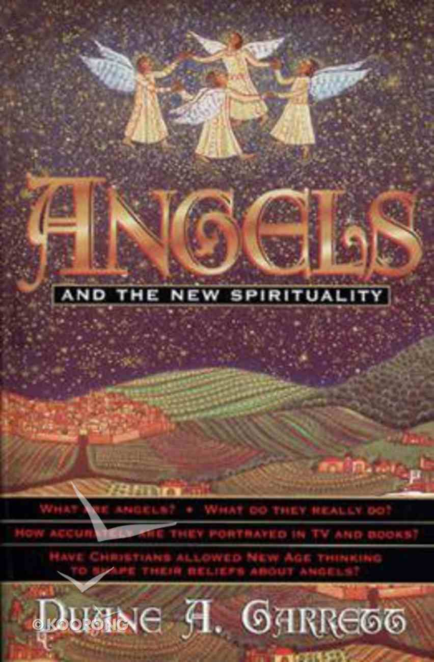 Angels and the New Spirituality Paperback