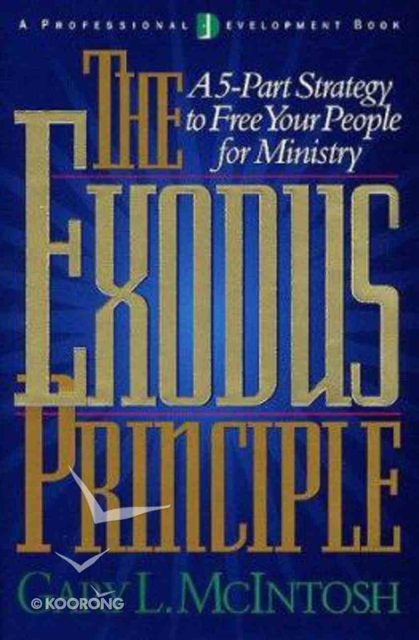 The Exodus Principle Hardback
