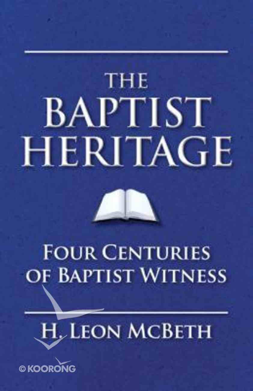 The Baptist Heritage Hardback