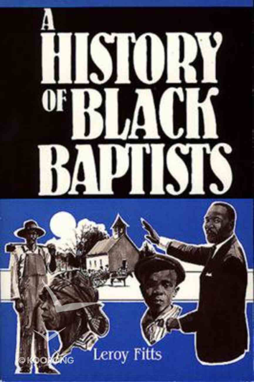 The History of Black Baptists Paperback