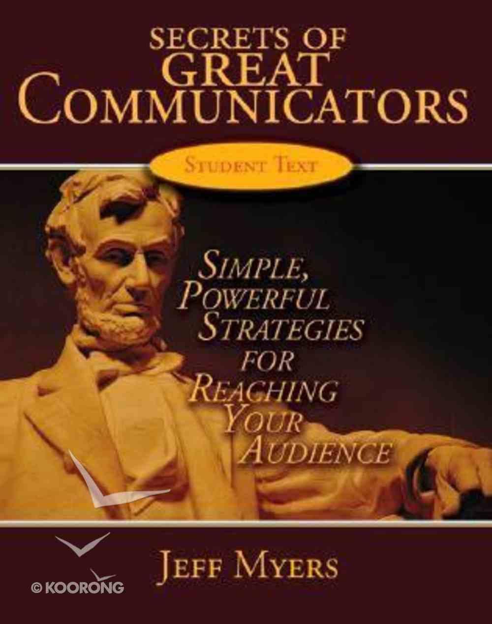 Secrets of Great Communicators Student Textbook Paperback