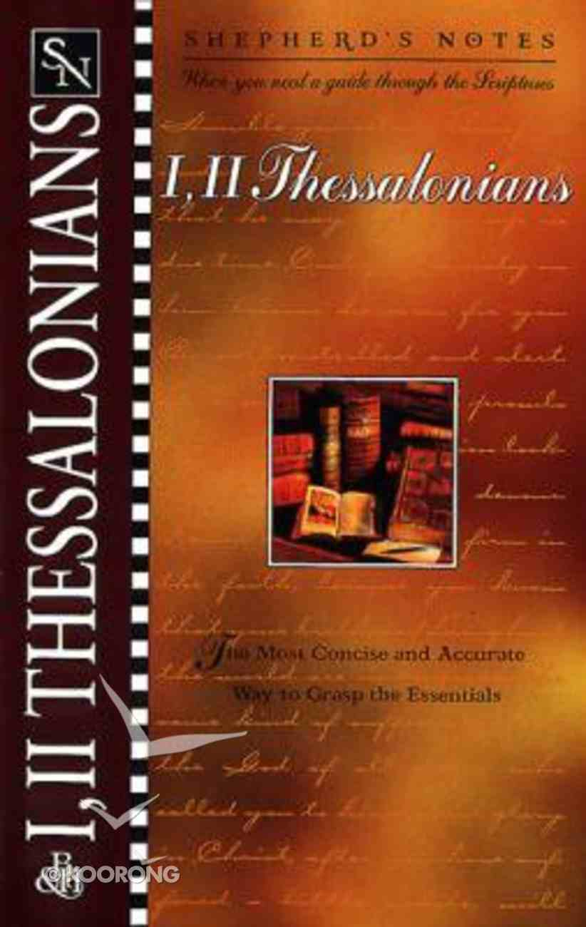 1 & 2 Thessalonians (Shepherd's Notes Series) Paperback