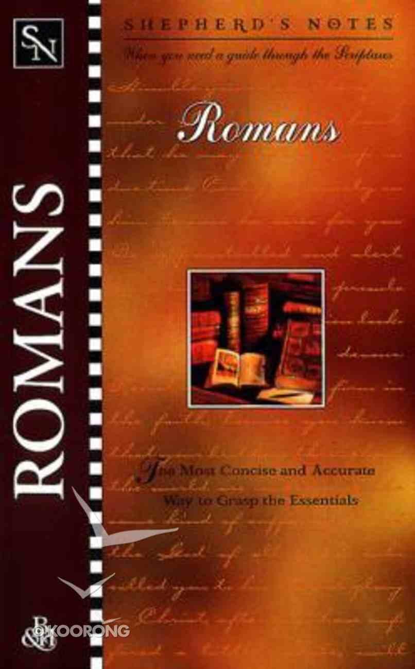 Romans (Shepherd's Notes Series) Paperback