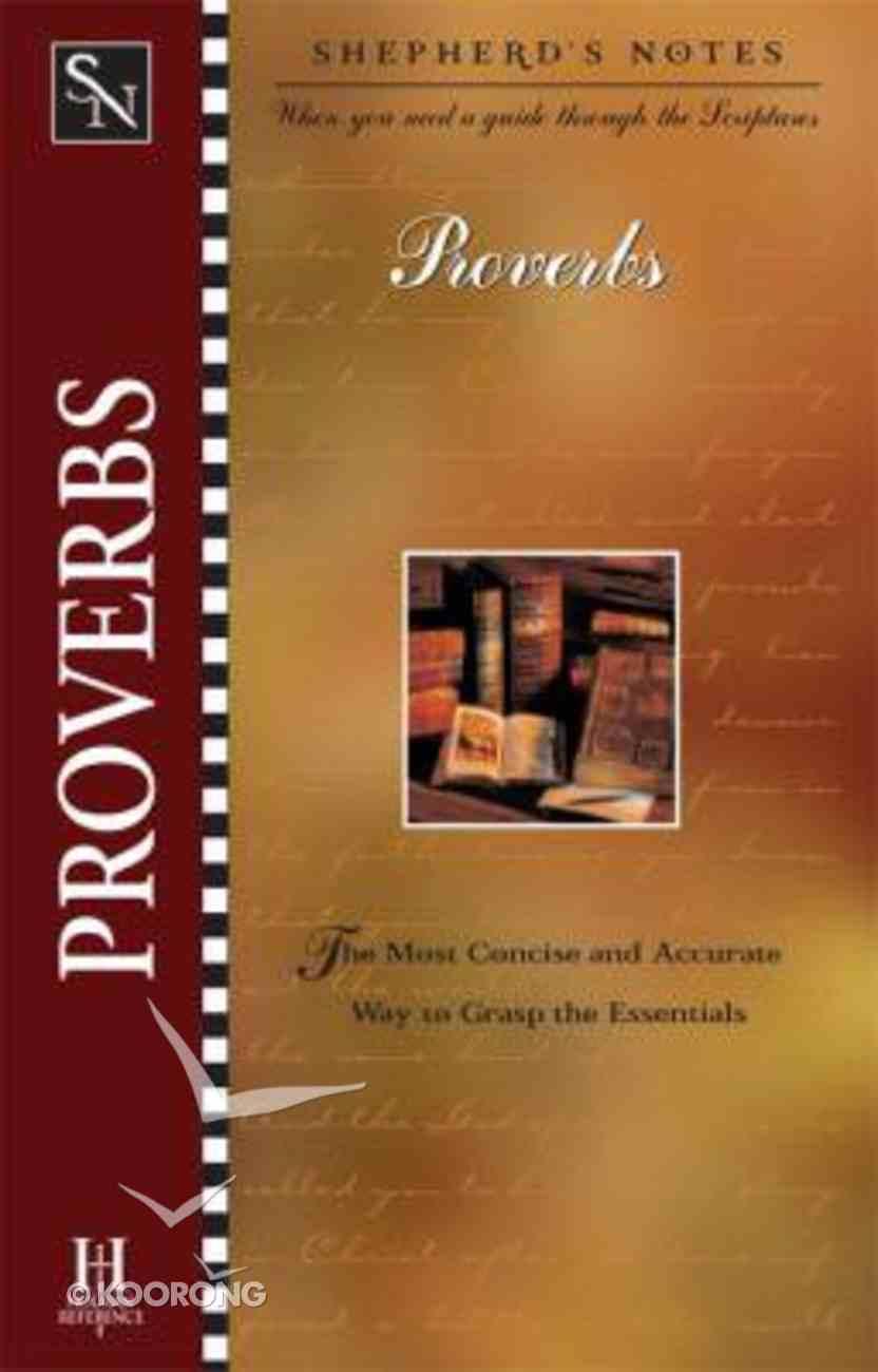 Proverbs (Shepherd's Notes Series) Paperback
