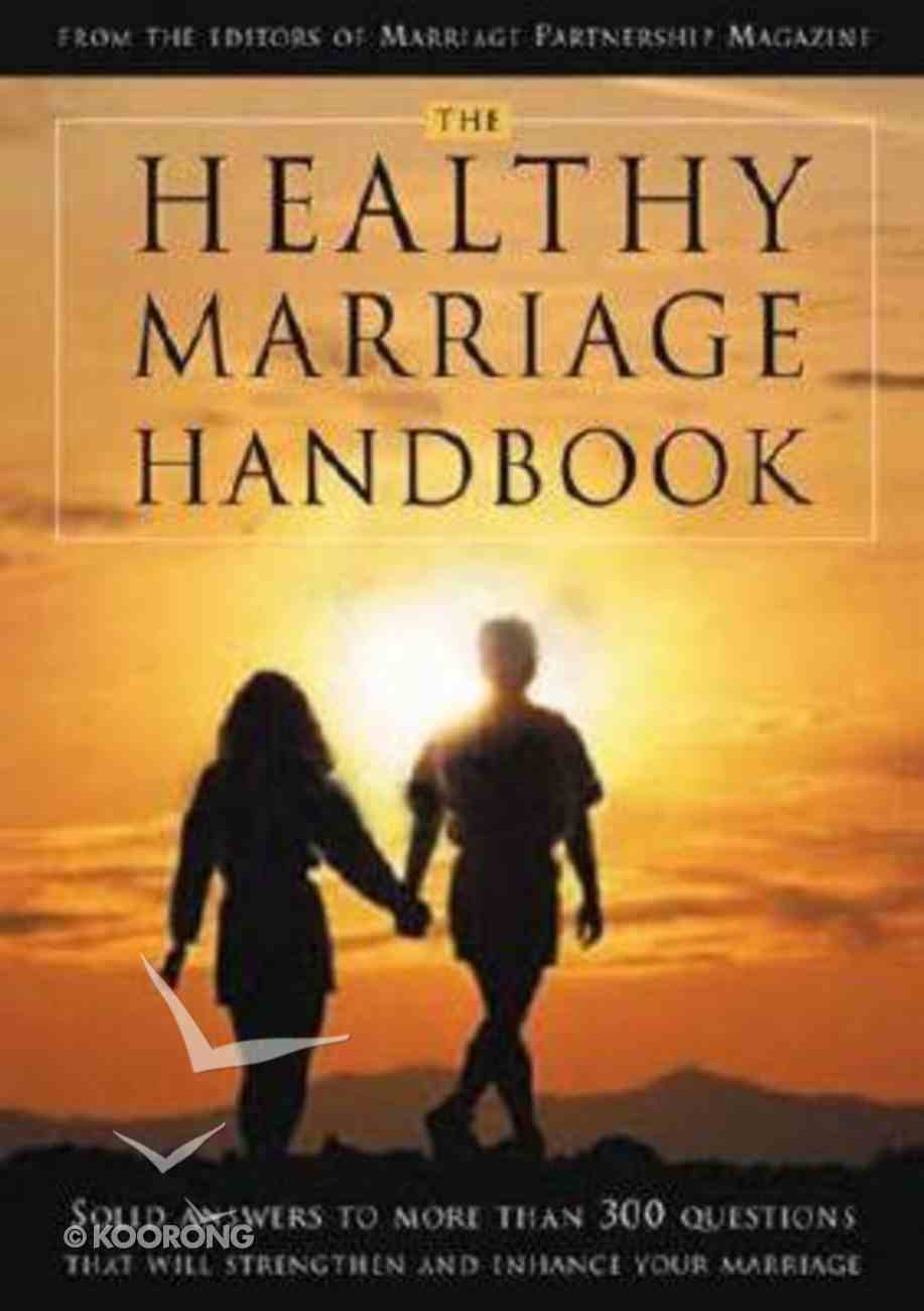 The Healthy Marriage Handbook Paperback