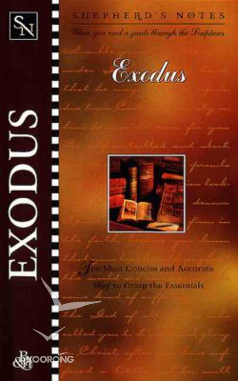 Exodus (Shepherd's Notes Series) Paperback